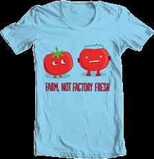 Tomato - Farm, Not Factory